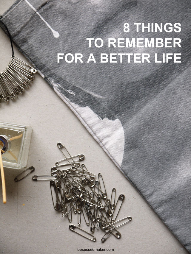8 things to remember for a better life