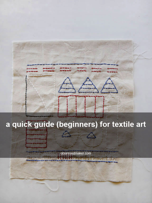 a quick guide (beginners) for free hand textile art